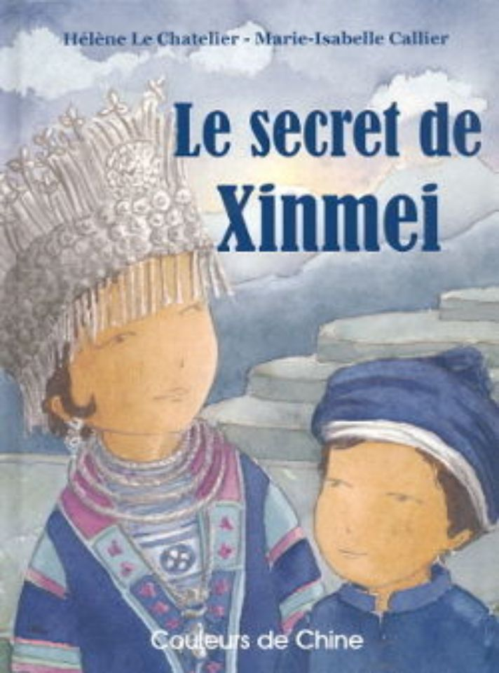 Le secret de Xinmei, Editions Couleurs de Chine