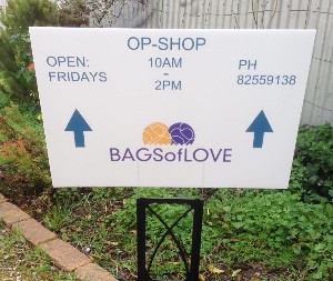 bags of love op shop sign contact no 8255 9138 open fridays 10am - 2pm 118 Sampson Road Elizabeth Grove