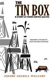 The Tin Box: A Story of Texas Cattle and Oil