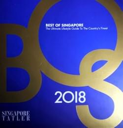 Award winner for 13th edition of Singapore's Tatler's Best of Singapore 2018