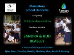 Mark & Trina Ramsey Foundation is grateful for school uniforms donated  for Cambodian School children by Sandra & Bud Beasley