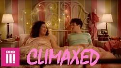 Climaxed S2, Tiger Aspect, BBC Three