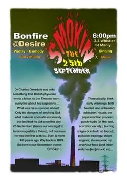 Bonfire @ Desire 'Smokin'' (Producer, front-of-house, poster design)