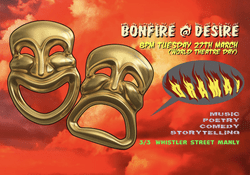Bonfire @ Desire 'Drama' (Producer, front-of-house, poster design)