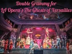 LA Opera- The Ghosts of Versailles