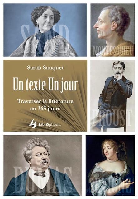 Sarah Sauquet - Un texte Un jour, Traverser la littérature en 365 jours