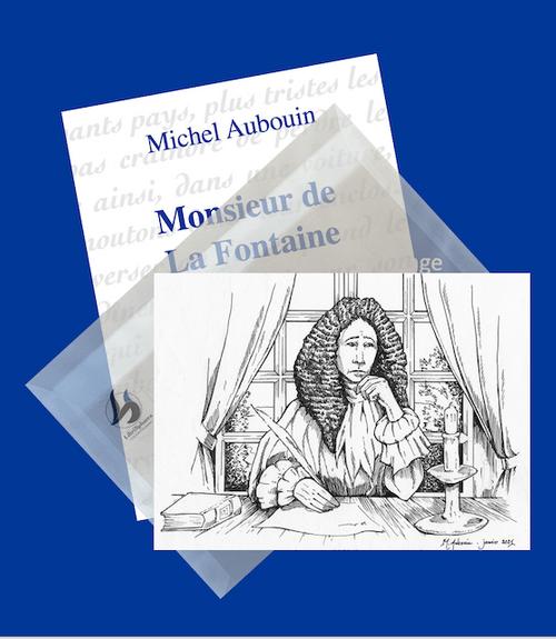 Michel Aubouin - Monsieur de La Fontaine - Édition limitée *