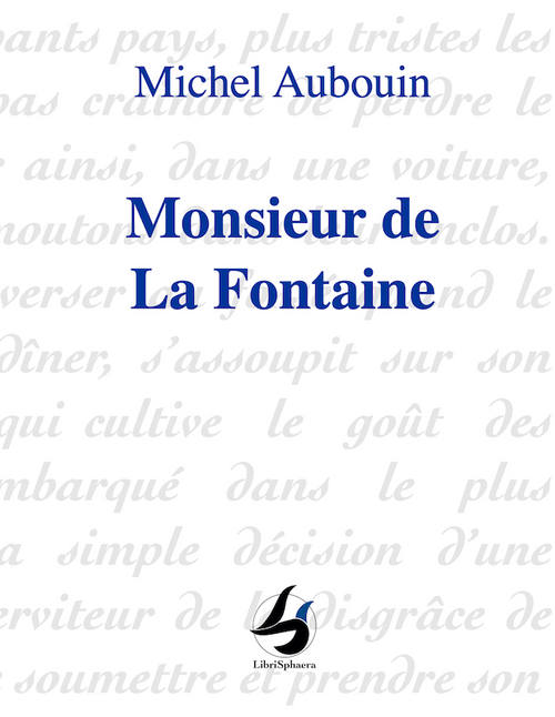 Michel Aubouin - Monsieur de La Fontaine