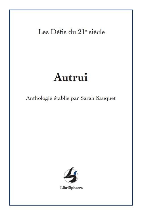 """""""Les Défis du 21e siècle"""" par Sarah Sauquet - Autrui"""