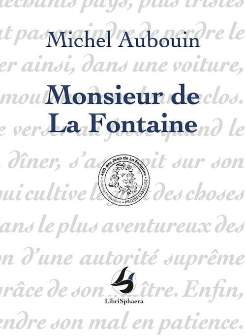 Michel Aubouin - Monsieur de La Fontaine