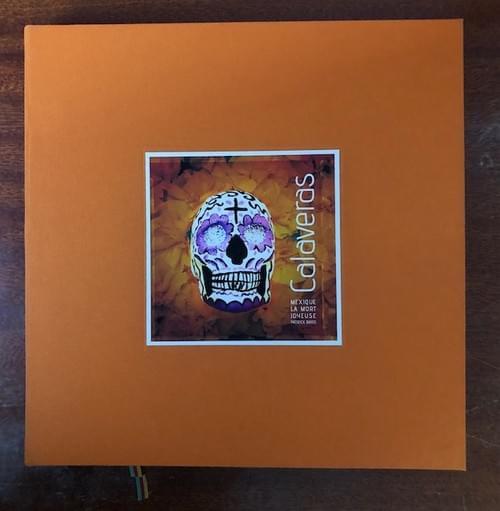 Patrick Bard - Calaveras, Mexique la mort joyeuse - Édition limitée *