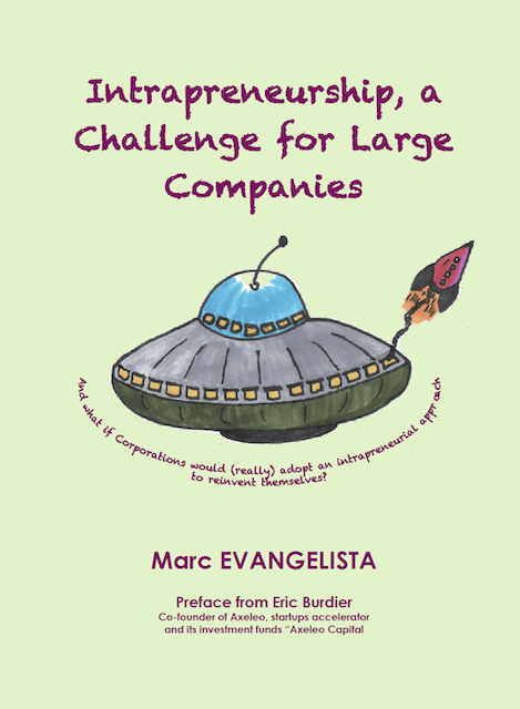 Marc Evangelista - Intrapreneurship, a Challenge for Large Companies - EPUB
