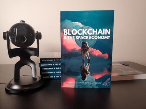 Limited Edition: Blockchain & The Space Economy #3