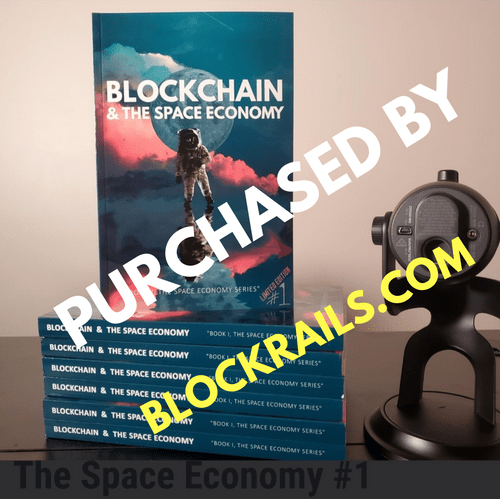 Limited Edition: Blockchain & The Space Economy #1