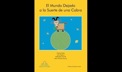 El Mundo Dejado a la Suerte de una Cabra
