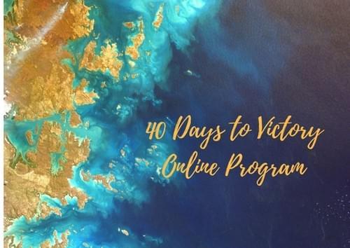40 Days to Victory Online Program