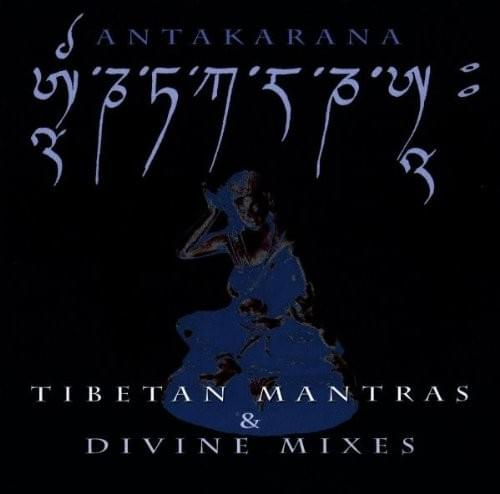 Antakarana - Tibetan Mantras and Divine Mixes - New Edition
