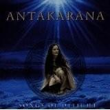 Antakarana - Songs Of Delight - New Edition