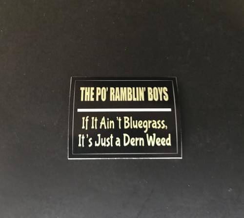 If It AIn't Bluegrass Sticker