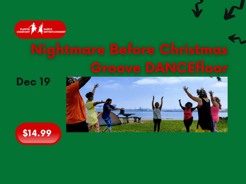 Dec 19, 8:30am, Liberty Station NTC Park - Nightmare Before Christmas Groove DANCEfloor experience