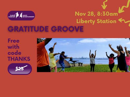 Nov 28, 8:30am, Liberty Station NTC Park - Gratitude theme - Silent Groove DANCEfloor experience