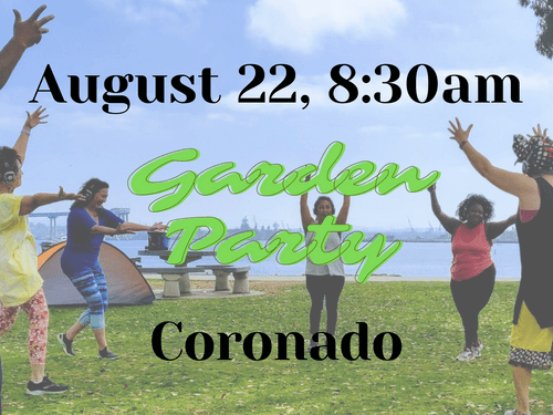 Aug 22nd, 8:30am, Coronado - Garden Party - Silent Groove DANCEfloor experience