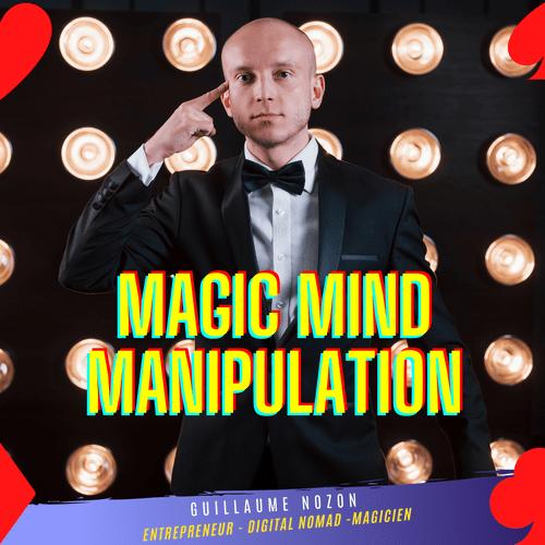Magic-Mind-Manipulation™: