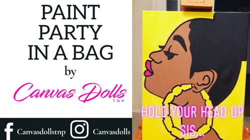 Hold Your Head Up Sis Paint Party Kit