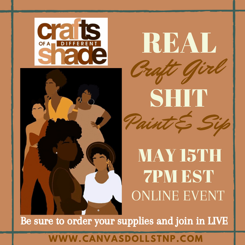 """Real Craft Girl Shit"" Paint & Sip"