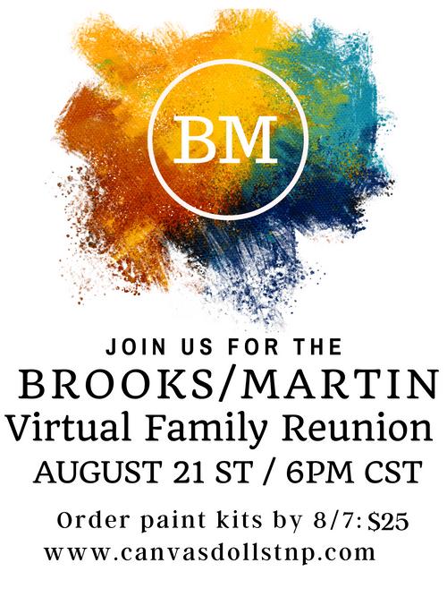 Private Event: Brooks/Martin Virtual Family Reunion