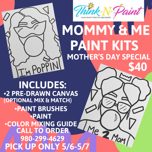 Mommy & Me: Mother's Day Special -Pick up ONLY