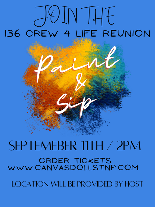 Private Event: 136 Crew 4 Life Reunion Paint & Sip