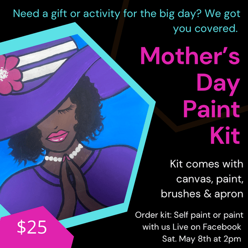 PICK UP ONLY: Mother's Day Paint Party Kits/Boxes 1