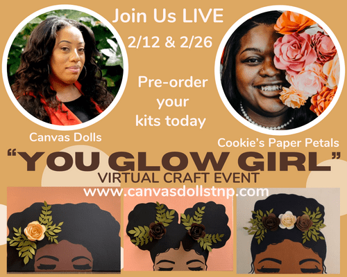 """YOU GLOW GIRL"" Virtual Craft Event"