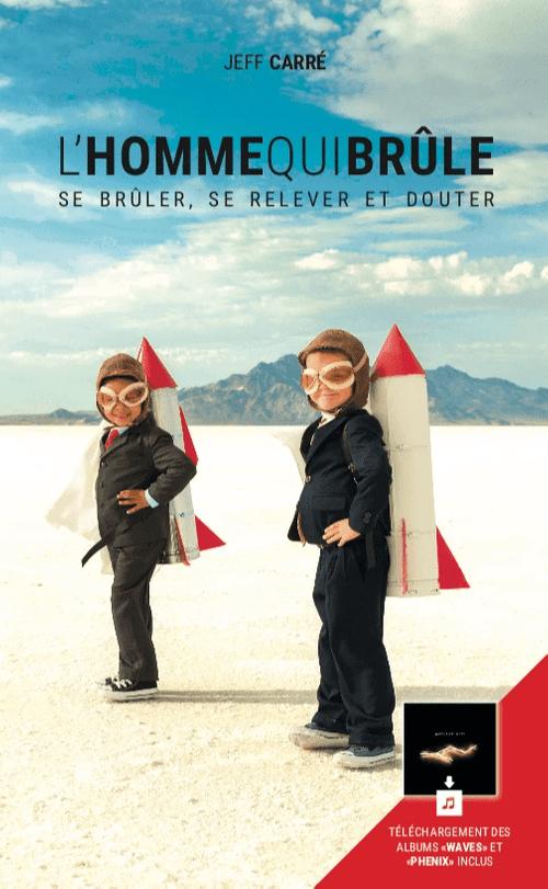 """1 Livre Album """"L'Homme Qui Brûle"""""""