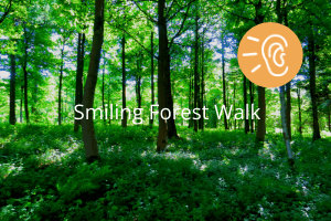 Smiling Forest Walk Meditation