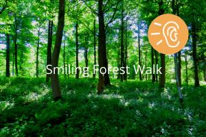 Smiling Forest Walk Meditation