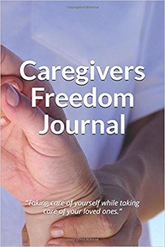Caregivers Freedom Journal