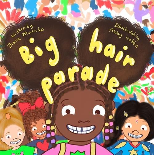 Big Hair Parade Hardback Picture Book