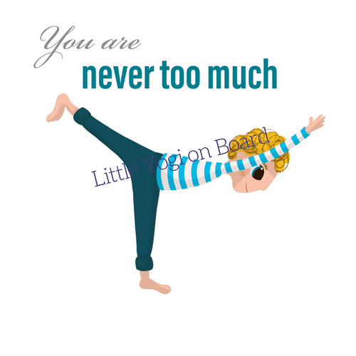 Yoga Poster 'Never too much'