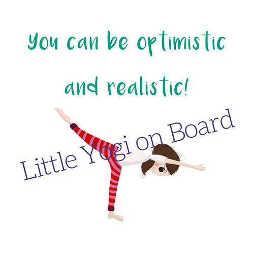 "Yoga Poster ""You can be optimistic and realistic"""