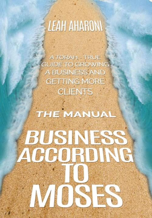 Business According to Moses Business Building Course