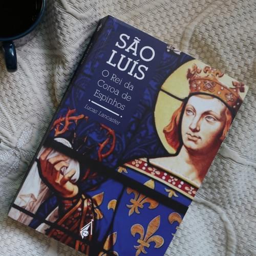 São Luís, O Rei da Coroa de Espinhos