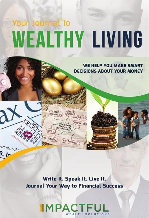 Wealthy Living Financial Journal