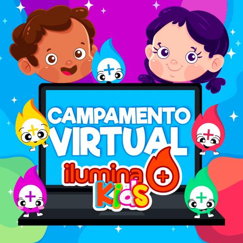 Campamento Virtual, Ilumina Kids