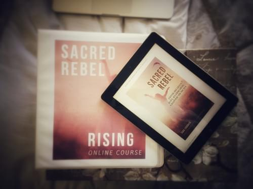 Sacred Rebel Rising Online Self Paced Course