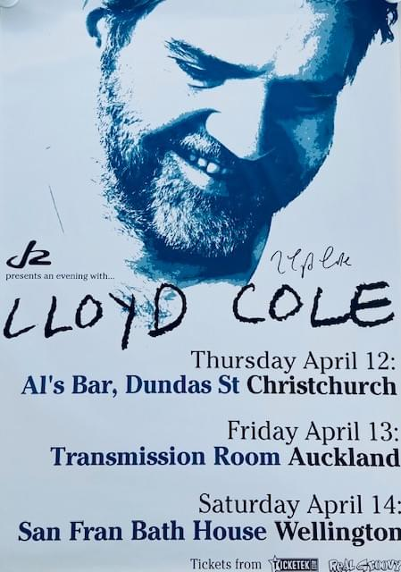 Signed A1 poster (large!) - Lloyd Cole 2007 NZ tour