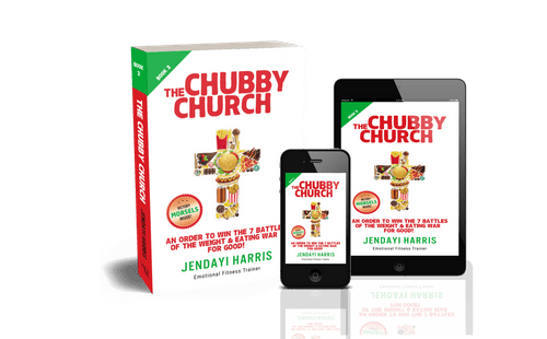 The Chubby Church Book 2: An Order to Win the 7 Battles of the Weight & Eating War for Good!