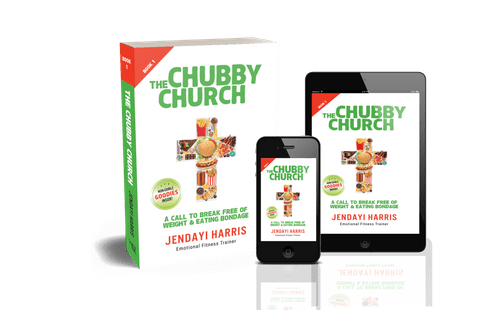 The Chubby Church Book 1: A Call to Break Free of Weight and Eating Bondage [Available now!]