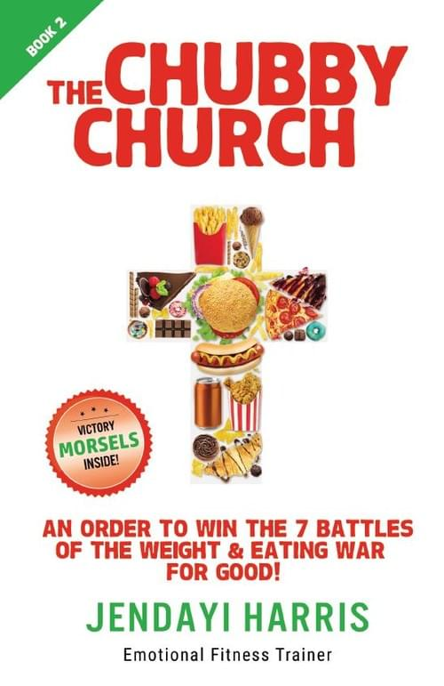 Book 2: An Order to Win the 7 Battles of the Weight & Eating War for Good!
